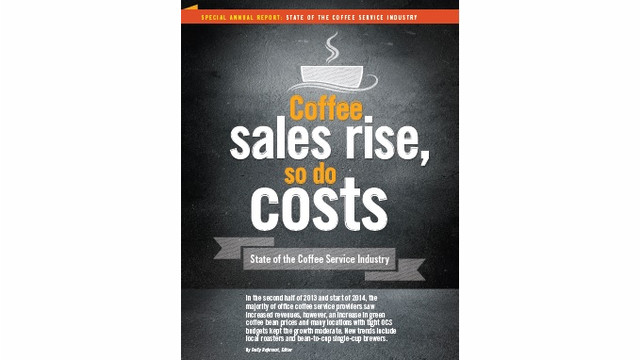 2014 State of the Coffee Service Industry: Coffee sales rise, so do costs