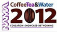 National Automatic Merchandising Association Announces Plans For CoffeeTea&Water Event In New Orleans, La., Nov. 13 To 15, 2012